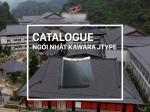 catalogue ngói nhật Kawara Jtype Hải Long